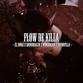 Flow de Killa