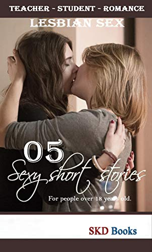 lesbian stories: 05 Dirty adult stories (Lesbian teacher)
