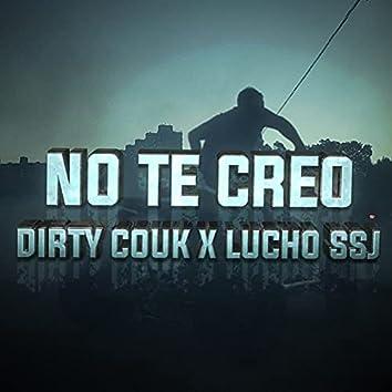 No te Creo (feat. Lucho SSJ)