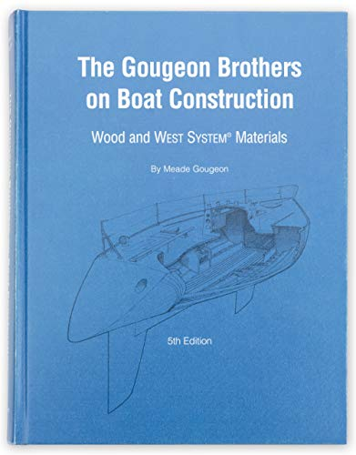 WEST SYSTEM - 2 West System The Gougeon Brothers on Boat Construction
