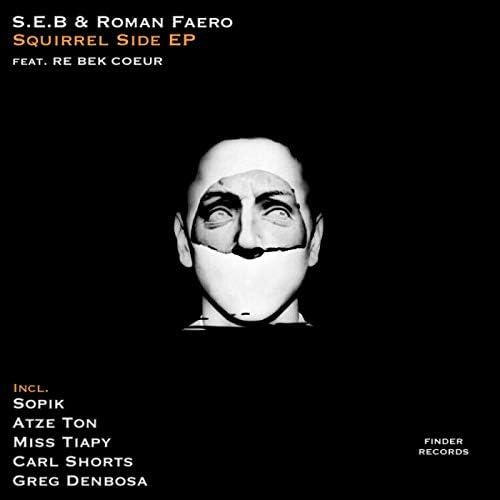 Roman Faero & S.E.B (BE)
