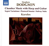 Stephen Dodgson: Chamber Music with Harp and Guitar