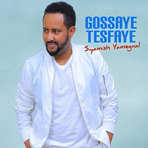 Gossaye Tesfaye