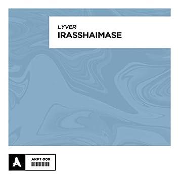 Irasshaimase