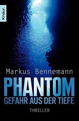 Phantom - Gefahr aus der Tiefe: Thriller