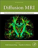 Diffusion MRI: From Quantitative Measurement to In vivo Neuroanatomy
