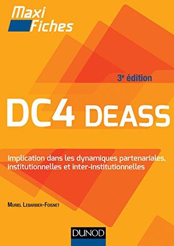 DC4 Implication dans les dynamiques partenariales, institutionnelles et interinstitutionnelles : DEASS (French Edition)