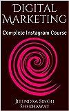 Digital Marketing: Complete Instagram Course (English Edition)