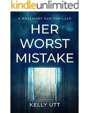 Her Worst Mistake (Rosemary Run Book 6)