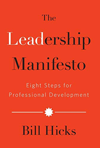 The Leadership Manifesto: Eight Steps for Professional Development