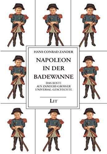 Gesammelte Werke 5. Napoleon in der Badewanne. by Hans Conrad Zander(2004-07-31)