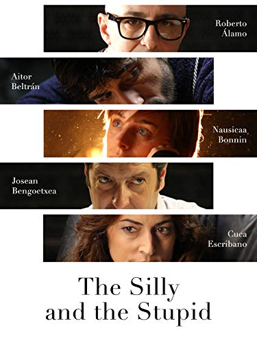 The Silly and the Stupid