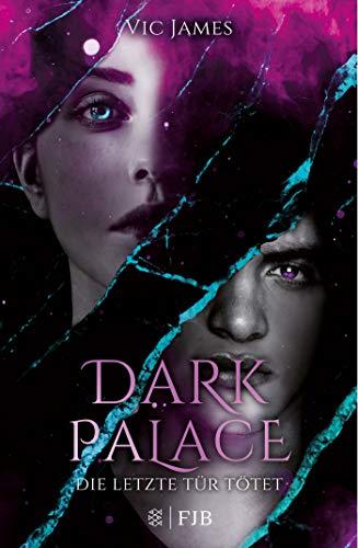 Dark Palace – Die letzte Tür tötet: Band 2