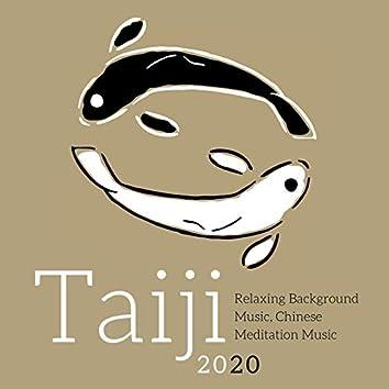Taiji 2020: Relaxing Background Music, Chinese Meditation Music