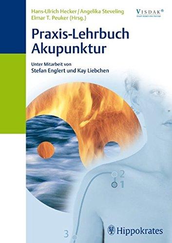 Hecker, Hans-Ulrich:<br />Praxis-Lehrbuch Akupunktur