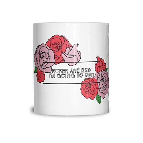 Joke Valentine Tasse en céramique Les roses sont rouges, je vais me coucher White 11OZ
