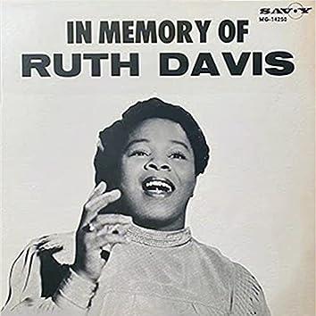 In Memory Of Ruth Davis