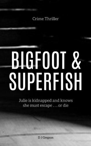 Bigfoot and Superfish (English Edition)