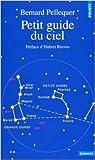 Petit guide du ciel de Bernard Pellequer ( 28 février 1990 ) - Seuil (28 février 1990) - 28/02/1990