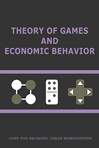 Theory of Games and Economic Behavior (English Edition)