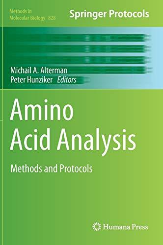 Amino Acid Analysis: Methods and Protocols (Methods in Molecular Biology (828), Band 828)