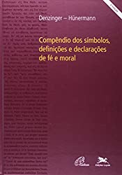 Compêndio dos Símbolos, Definições e Declarações de Fé e Moral