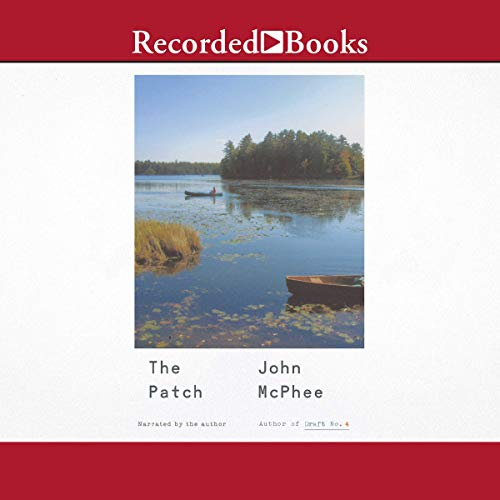 The Patch Audiobook By John McPhee cover art