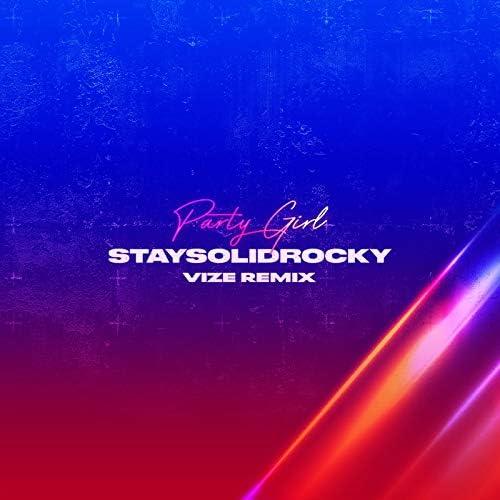 StaySolidRocky & Vize