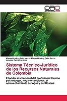 Sistema Técnico-Jurídico de los Recursos Naturales de Colombia