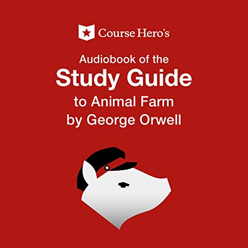 Study Guide For George Orwell S Animal Farm Audiobook Course Hero Audible Com Au