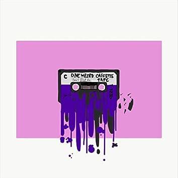 One Weird Cassette Tape