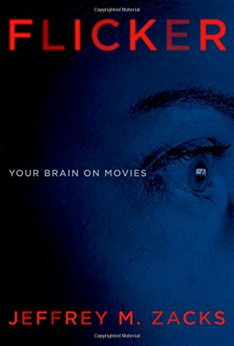 Download Flicker: Your Brain on Movies 0199982872