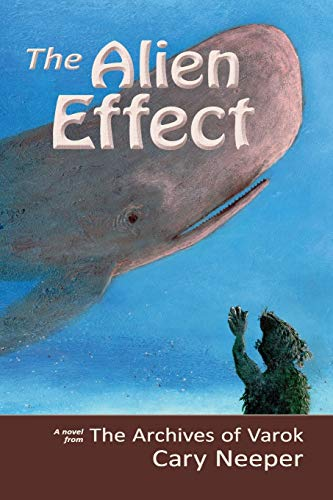 Book: The Alien Effect by Cary Neeper