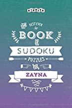 The Best Ever Book of Sudoku Puzzles for Zayna