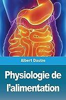 Physiologie de l'alimentation