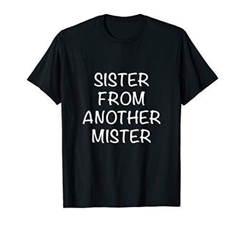 freundinnen shirt sister from another mister T-Shirt