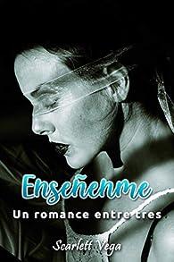 Enseñenme: Un romance entre tres par Scarlett Vega