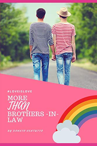 More Than Brothers in Law