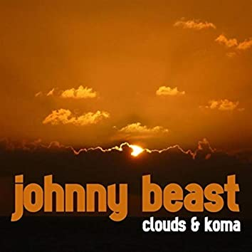 Clouds & Koma