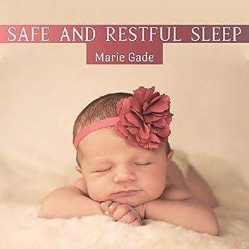Safe and Restful Sleep