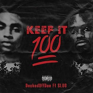 KeepIt100 (feat. Slug)