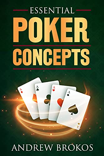 Essential Poker Concepts (English Edition)