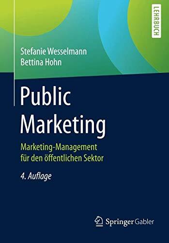 Public Marketing: Marketing-Management für den öffentlichen Sektor