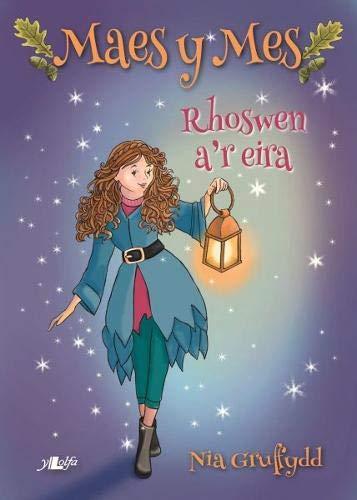 Cyfres Maes y Mes: Rhoswen a'r Eira