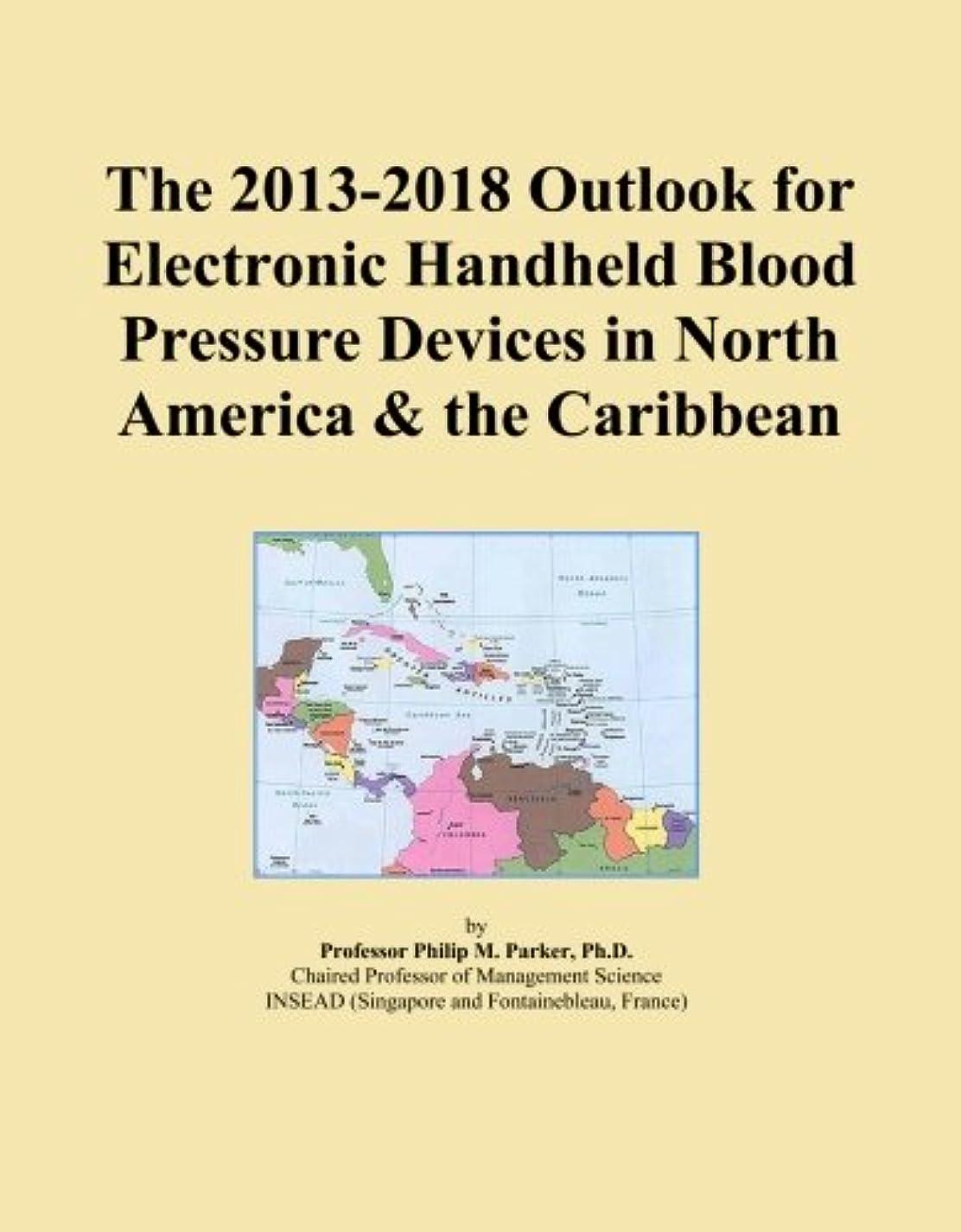 芸術的北アルプスThe 2013-2018 Outlook for Electronic Handheld Blood Pressure Devices in North America & the Caribbean