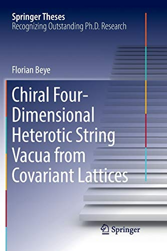 Chiral Four-Dimensional Heterotic String Vacua from Covariant Lattices