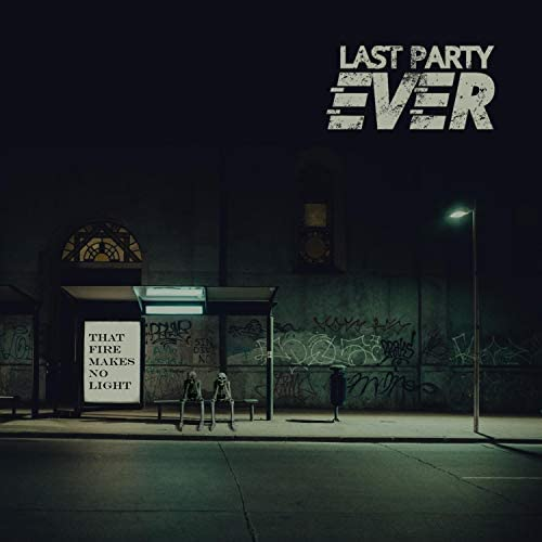 Last Party Ever