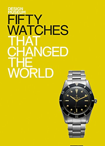 Fifty Watches That Changed the World: Design Museum Fifty (English Edition)