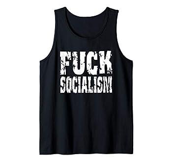 Fuck Socialism AOC Socialist LIberal Democrats Tank Top