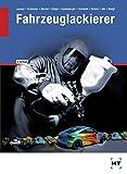 Fahrzeuglackierer: Lehrbuch - Gerd Lausen